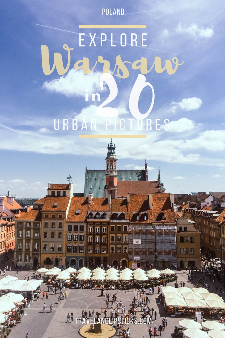 Explore Warsaw in 20 Urban Pictures